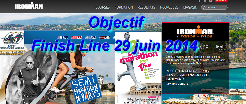 Objectif 29 juin 2014...Finish Line ...ironman Nice 2014 (1/4)