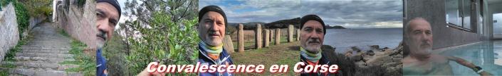 Convalescence en Corse